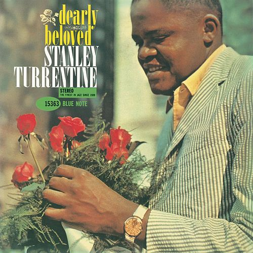 Dearly Beloved (Rudy Van Gelder Edition) by Stanley Turrentine
