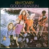 Good Clean Fun by Kim Fowley