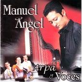 Manuel Angel  Arpa Y Voces by Manuel Angel
