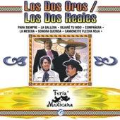 Los Dos Oros / Los Dos Reales  Feria Mexicana by Various Artists