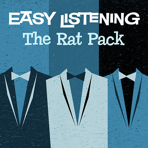 Easy Listening: The Rat Pack by 101 Strings Orchestra