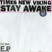 Stay Awake EP de Times New Viking