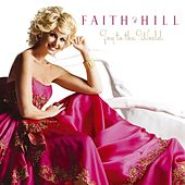 Joy To The World by Faith Hill