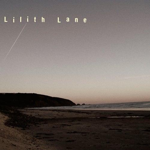 Lilith Lane by Lilith Lane