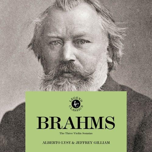 Johannes Brahms: The Three Violin Sonatas by Alberto Lysy