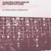 The Golden Hour Of The Future Sampler Ep von Various Artists