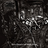 Dark Thrones & Black Flags by Darkthrone
