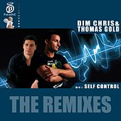 Self Control - The Remixes von Dim Chris