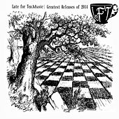 Late For Tea Best of 2014 - EP von Various Artists