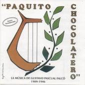 Paquito Chocolatero. La música de Gustavo Pascual Falcó de German Garcia