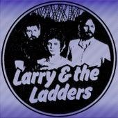 Larry & the Ladders de Larry