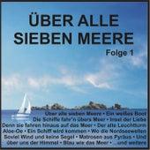 Über alle sieben Meere, Folge 1 de Various Artists