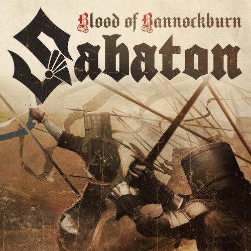 Blood of Bannockburn van Sabaton