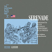 Serenade (The Musicians & The Great War 2) by Calidore String Quartet
