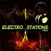 Electro Stations, Two by Various Artists