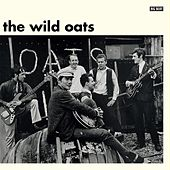 The Wild Oats by The Wild Oats