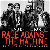End of the Party (Live) van Rage Against The Machine