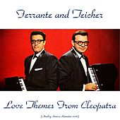 Love Themes from Cleopatra (Analog Source Remaster 2016) by Ferrante and Teicher