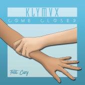 Come Closer de Klymvx