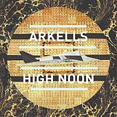 High Noon von Arkells