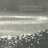 Hidden Orchestra - Reorchestrations de Various Artists