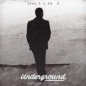 Underground (feat. Em. A) de Shaye