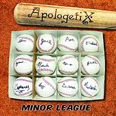 Minor League by ApologetiX