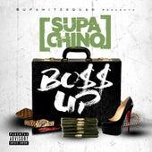 Boss Up by Supa Chino