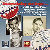 Entertaining the Boys... With Crooning Tunes: The V-Discs of the American Forces, Vol. 3  (Remastered 2016) by Various Artists