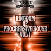 Kingdom of Progressive House, Vol. 1 de Various Artists