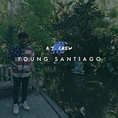 Young Santiago by A.J. Crew