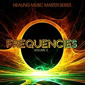 Healing Music Masters Series: Frequencies, Vol. 2 by Various Artists
