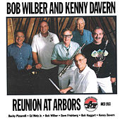 Reunion At Arbors by Bob Wilber