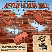 After Berlin Wall by Various Artists