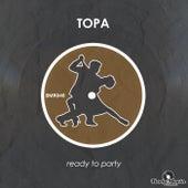 Ready To Party de Topa
