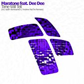 Time Will Tell (feat. Dee Dee) van Mara Tone