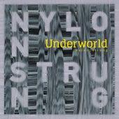 Nylon Strung (Eagles & Butterflies Remix) von Underworld
