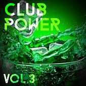 Club Power, Vol. 3 - EP von Various Artists
