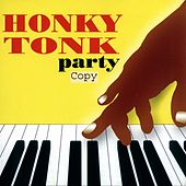 Honky Tonk Party by Various Artists