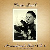 Remastered Hits Vol. 2 (All Tracks Remastered 2016) von Bessie Smith