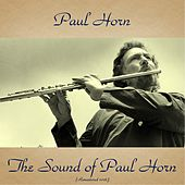 The Sound of Paul Horn (Remastered 2016) de Paul Horn
