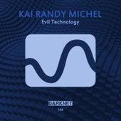Evil Technology by Kai Randy Michel