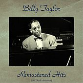 Remastered Hits (All Tracks Remastered) de Billy Taylor