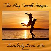 Somebody Loves Me (Analog Source Remaster 2016) de Ray Conniff