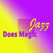 Jazz Does Magic von Various Artists