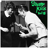 Savage Kick Vol.8, Early Back R&B Hipshakers by Various Artists