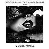 Oooh by Erick Morillo