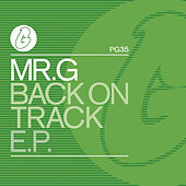 Back On Track EP by Mr G