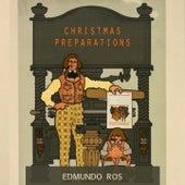 Christmas Preparations by Edmundo Ros
