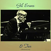 Gil Evans & Ten (Remastered 2016) de Gil Evans